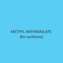 Methyl Anthranilate  for synthesis