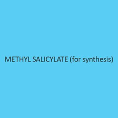 Methyl Salicylate (For Synthesis) (Wintergreen Oil)