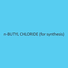 N Butyl Chloride For Synthesis