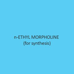 N Ethyl Morpholine (For Synthesis)