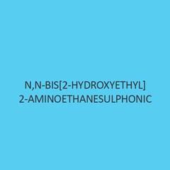 N N Bis 2 Hydroxyethyl 2 Aminoethanesulphonic