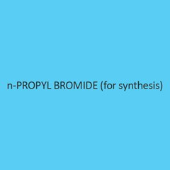 N Propyl Bromide (For Synthesis)