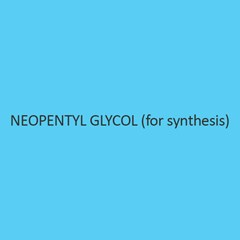 Neopentyl Glycol (For Synthesis)