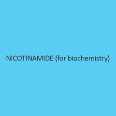 Nicotinamide (For Biochemistry)