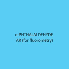 O Phthalaldehyde AR (For Fluorometry)