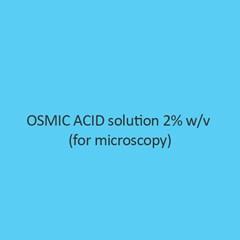 Osmic Acid Solution 2 Percent W Per V (For Microscopy)