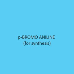 P Bromo Aniline For Synthesis