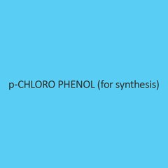 P Chloro Phenol For Synthesis