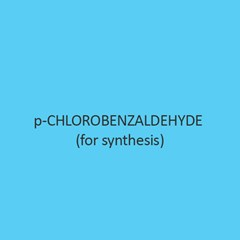 P Chlorobenzaldehyde For Synthesis