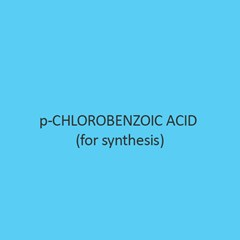 P Chlorobenzoic Acid For Synthesis