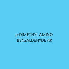 P Dimethyl Amino Benzaldehyde AR