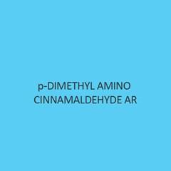 P Dimethyl Amino Cinnamaldehyde AR
