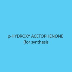 P Hydroxy Acetophenone (For Synthesis)