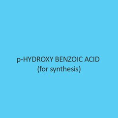 P Hydroxy Benzoic Acid (For Synthesis)