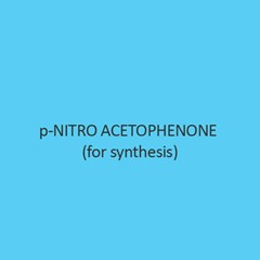 P Nitro Acetophenone (For Synthesis)