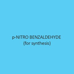 P Nitro Benzaldehyde (For Synthesis)