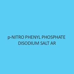 P Nitro Phenyl Phosphate Disodium Salt AR