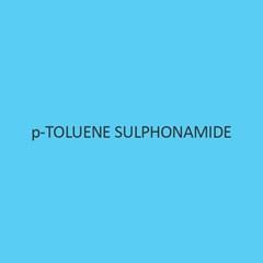 p Toluene Sulphonamide
