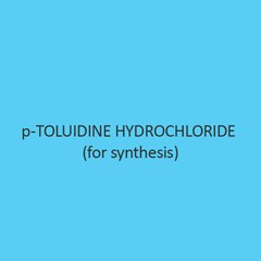 p Toluidine Hydrochloride (for synthesis)