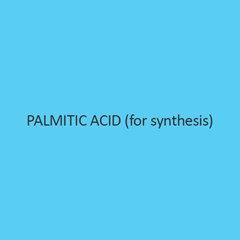 Palmitic Acid (For Synthesis)