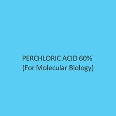 Perchloric Acid 60 Percent (For Molecular Biology)