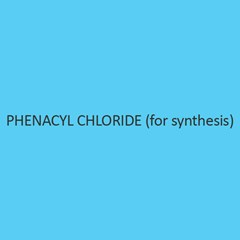 Phenacyl Chloride (For Synthesis)