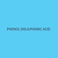 Phenol Disulphonic Acid