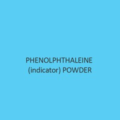 Phenolphthaleine (Indicator) Powder
