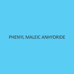 Phenyl Maleic Anhydride