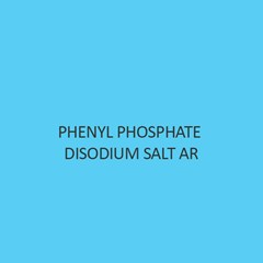 Phenyl Phosphate Disodium Salt AR (Dihydrate)