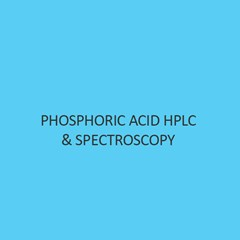 Phosphoric Acid Hplc & Spectroscopy (Ortho)