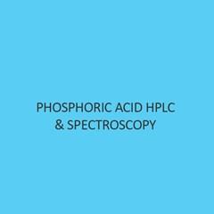 Phosphoric Acid Hplc & Spectroscopy (Ortho)