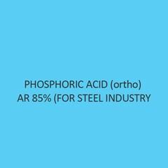 Phosphoric Acid (Ortho) AR 85 Percent (For Steel Industry)