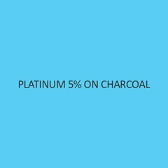 Platinum 5 Percent On Charcoal (Pt 5 Percent)