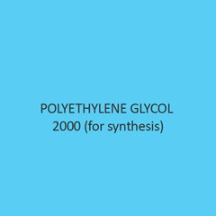 Polyethylene Glycol 2000 (For Synthesis) (Carbowax 2000)