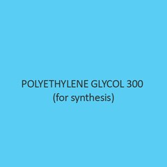 Polyethylene Glycol 300 (For Synthesis)