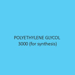 Polyethylene Glycol 3000 (For Synthesis) (Carbowax 3000)