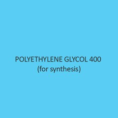 Polyethylene Glycol 400 (For Synthesis)