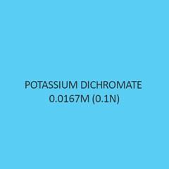 Potassium Dichromate 0.0167M (0.1N)