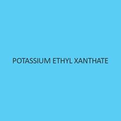 Potassium Ethyl Xanthate