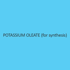 Potassium Oleate (For Synthesis)