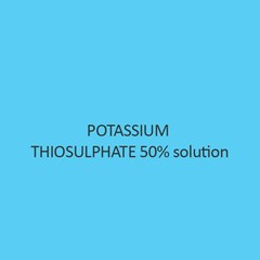 Potassium Thiosulphate 50 Percent Solution