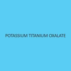 Potassium Titanium Oxalate