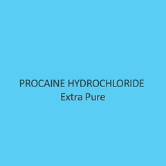 Procaine Hydrochloride Extra Pure
