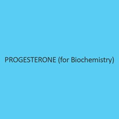 Progesterone (For Biochemistry)