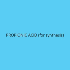 Propionic Acid (For Synthesis)