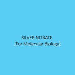 Silver Nitrate (For Molecular Biology)