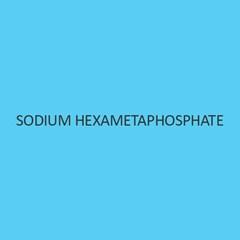 Sodium Hexametaphosphate Extra Pure