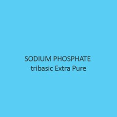 Sodium Phosphate tribasic Extra Pure