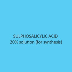 Sulphosalicylic Acid 20 percent solution